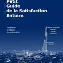 Le Petit Guide de la Satisfaction Entière – conditions et étapes du phénomène - Livre papier